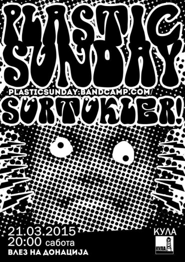 Plastic Sunday & Sürtükler!