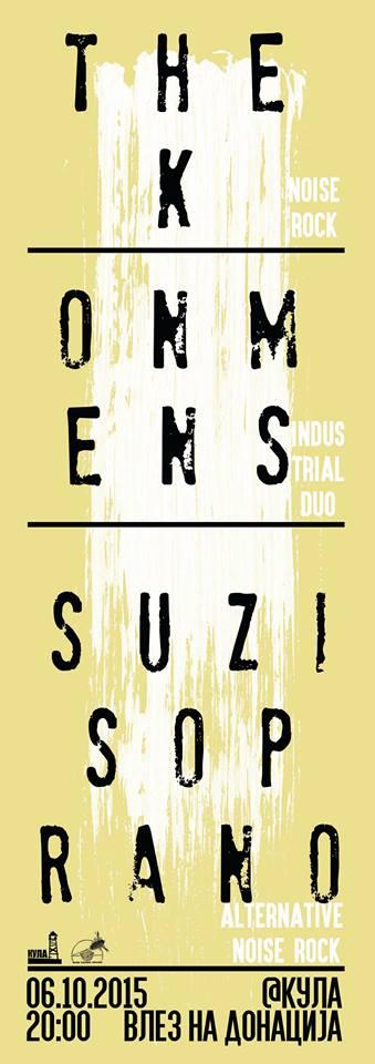 The K, Onmens, Suzi Soprano