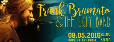 Frank Bramato & The Ugly Band